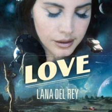 picture of Lana Del Rey with the word LOVE